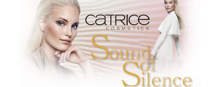 'Sound of Silence', la colección limitada de verano 2016 de Catrice