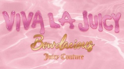 'Viva La Juicy Bowdacious', la nueva fragancia femenina de Juicy Couture